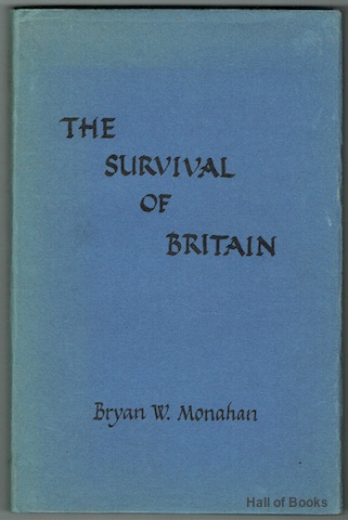 Image for The Survival Of Britain: Contemporaneous Commentaries on linked events of 1968-1970