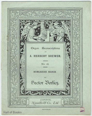 Image for Organ Transcriptions By A. Herbert Brewer No.18: Hungarian March By Hector Berlioz