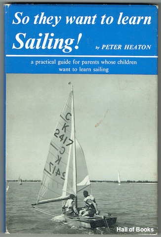 Image for So They Want To Learn Saling! A Guide for Parents whose Children want to learn Saling