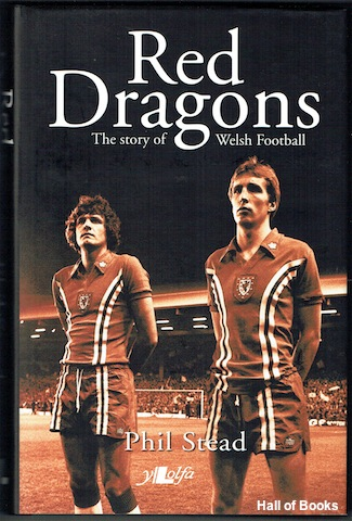 Image for Red Dragons: The Story Of Welsh Football