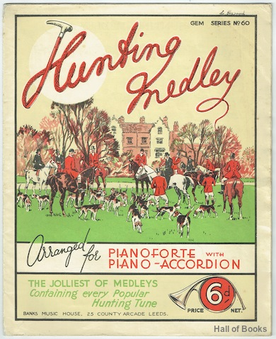 Image for Hunting Medley: Arranged For Pianoforte with Piano-Accordion. The Jolliest Of Medleys Containing Every Popular Hunting Tune. (Gem Series No. 60)