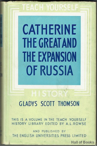 Image for Catherine The Great And The Expansion Of Russia (Teach Yourself History)