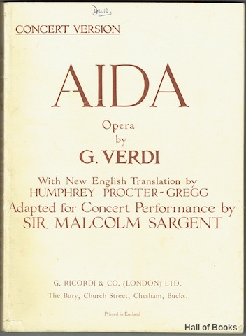 Image for Aida: Opera In Four Acts. Concert Version With New English Translation by Humphrey Procter-Gregg; Adapted For Concert Performance By Sir Malcolm Sargent. Vocal Score