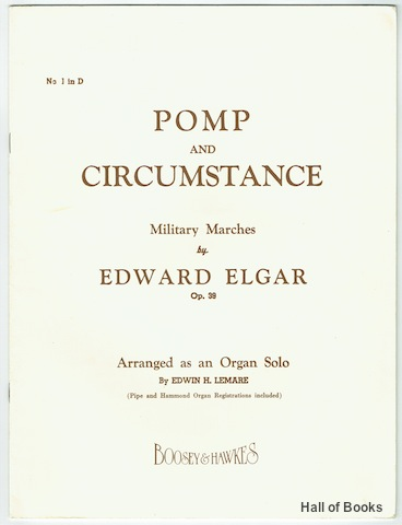 Image for Pomp And Circumstance Military March No.1 in D. Arranged as an Organ Solo By Edwin H. Lemare. (Pipe and Hammond Organ Registrations included)