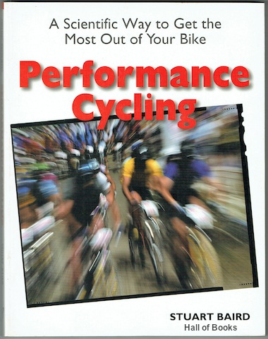 Image for Performance Cycling: A Scientific Wat to Get the Most Out of Your Bike