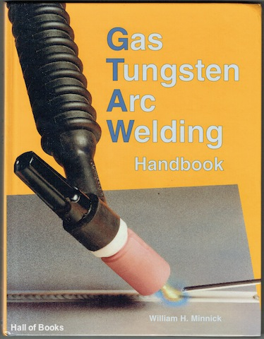 Image for Gas Tungsten Arc Welding Handbook