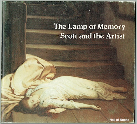 "Image for ""The Lamp Of Memory - Scott And The Artist. Buxton Museum and Art Gallery, July 30 - August 25, 1979"""
