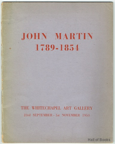 Image for An Exhibition Of Paintings And Drawings by John Martin 1789 - 1854 From Public And Private Collections In Great Britain