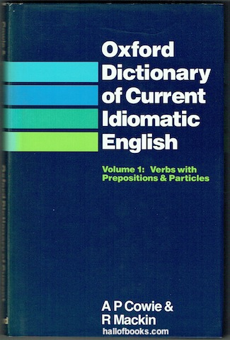 Image for Oxford Dictionary Of Current Idiomatic English Volume 1: Verbs with Prepositions and Particles