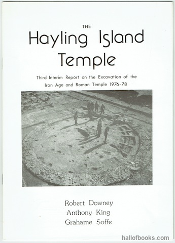 Image for The Hayling Island Temple: Third Interim Report on the Excavation of the Iron Age and Roman Temple 1976-78