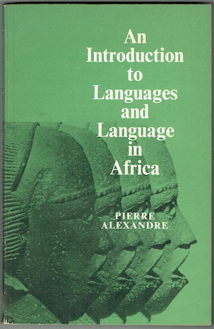 Image for An Introduction To Languages And Language In Africa