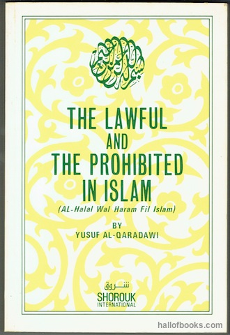 Image for The Lawful And The Prohibited In Islam Al-Halal Wal haram Fil Islam)