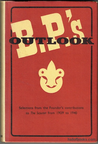 "Image for ""B.-P.s' Outlook: Some Selections From His Contributions To """"The Scouter"""" from 1909 to 1940"""