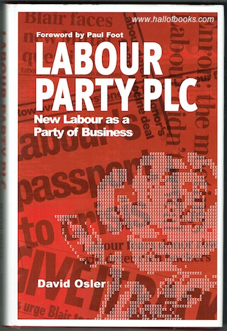 Image for Labour Party PLC: Party Of Business