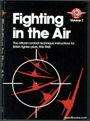 "Image for ""Fighting In The Air: The Official Combat Technique Instructions for British Fighter Pilots, 1916-1945"""