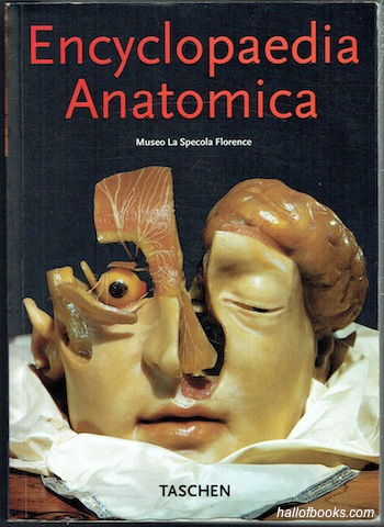 Image for Encyclopaedia Anatomica: A Complete Collection Of Anatomical Waxes