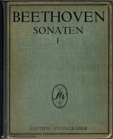 "Image for ""Beethoven Sonaten Fur Pianoforte: Phrased edition with fingering, marks of metronome and a critical text-review by Theodor Steingraber (Gustav Damm). Volume I"""