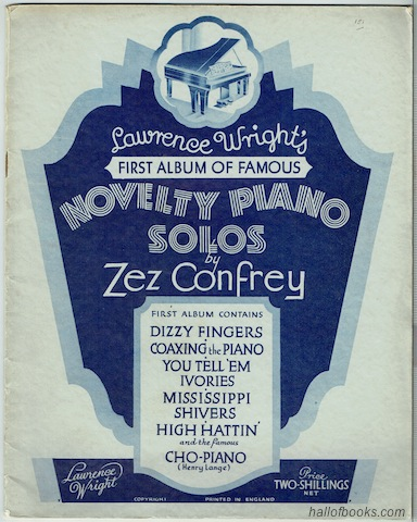 Image for Lawrence Wright's First Album Of Famous Novelty Piano Solos By Zez Confrey