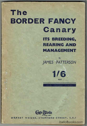 "Image for ""The Border Fancy Canary: Its Breeding, Rearing And Management"""