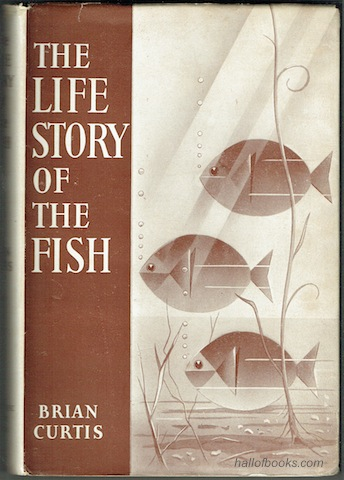 Image for The Life Story Of The Fish: His Morals and Manners