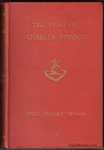 Image for The Story Of Charles Strange: A Novel