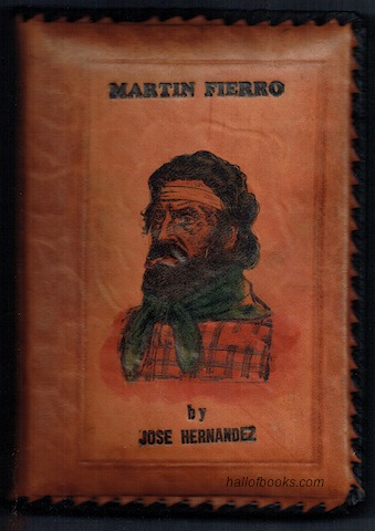 Image for The Gaucho Martin Fierro (Numbered Limited Edition)