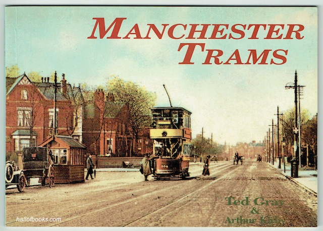 Image for Manchester Trams: A Pictorial History Of The Tramways Of Manchester