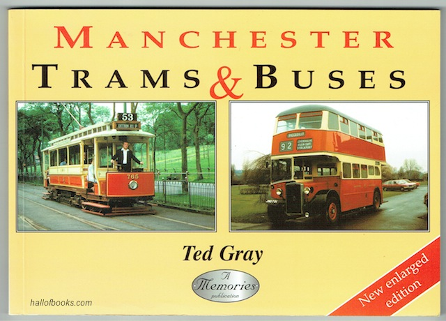 Image for Manchester Trams & Buses: A Pictorial History Of Manchester Road Transport