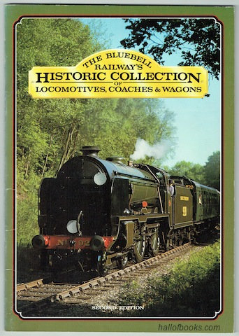 "Image for ""The Bluebell Railway's Historic Collection Of Locomotives, Coaches and Goods Vehicles"""