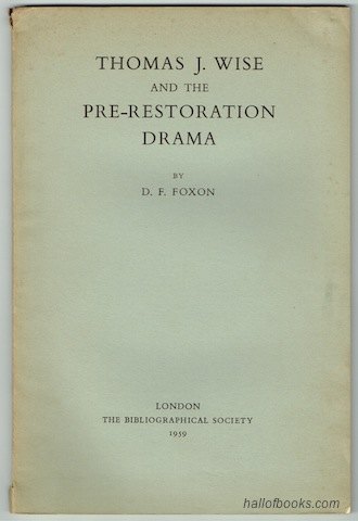 Image for Thomas J. Wise And The Pre-Restoration Drama: A Study In Theft And Sophistication