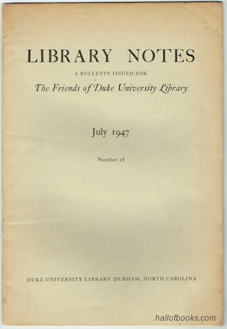 "Image for ""Library Notes: A Bulletin Issued For The Friends Of Duke University Library. No. 18, July 1947"""