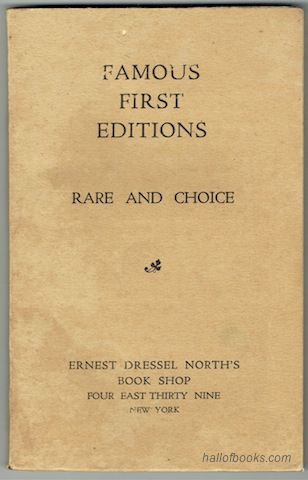 "Image for ""Catalogue Of An Exhibition Of Famous Authors In First Editions, Ancient And Modern. December 10th to 20th."""
