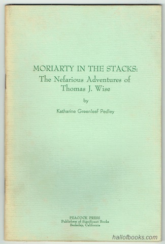 Image for Moriarty In The Stacks: The Nefarious Adventures Of Thomas J. Wise