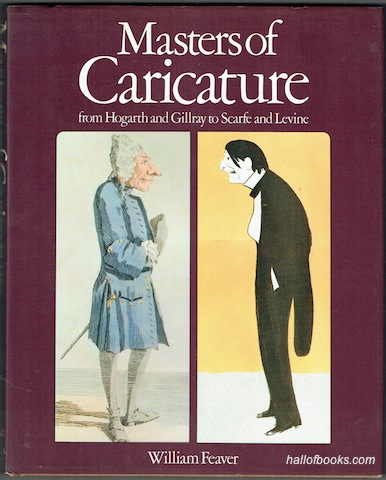 Image for Masters Of Caricature from Hogarth and Gillray to Scarfe and Levine