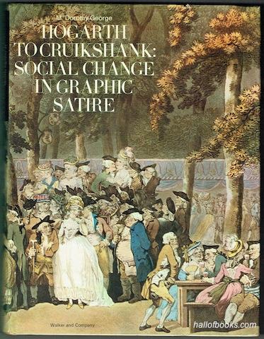 Hogarth To Cruickshank Social Change In Graphic Satire