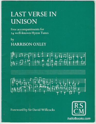 Image for Last Verse In Unison: Free accompaniments for 24 well-known Hymn Tunes