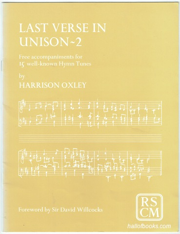 Image for Last Verse In Unison: Free accompaniments for 15 well-known Hymn Tunes