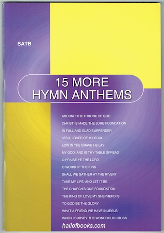 Image for 15 More Hymn Anthems: SATB