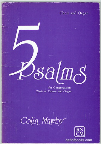 "Image for ""5 Psalms for Congregation, Choir or Cantor and Organ: Choir and Organ"""