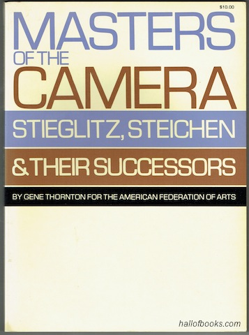 "Image for ""Masters Of The Camera: Stieglitz, Steichen & Their Successors"""