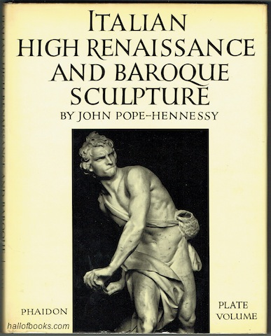 "Image for ""Italian High Rennaissance And Baroque Sculpture: Complete In Three Volumes (Catalogue, Text, Plates)"""
