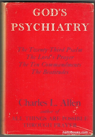 "Image for ""God's Psychiatry: The Twenty-Third Psalm, The Lord's Prayer, The Ten Commandments, The Beatitudes"""