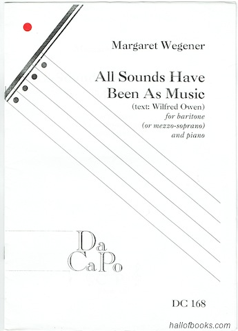 Image for All Sounds Have Been As Music for Baritone (or Mezzo-Soprano) and Piano