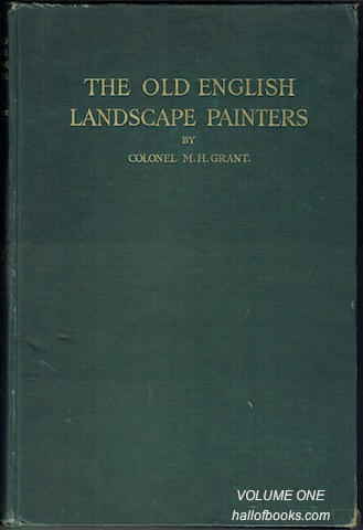 Image for A Chronological History Of The Old English Landscape Painters (In Oil) From The XVIth Century to the XIXth Century (Describing More Than 500 Painters). 2 Volume Set
