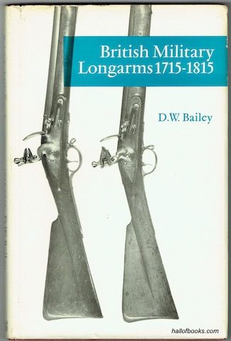 Image for British Military Longarms 1715-1815 (Illustrated Monographs)