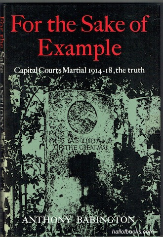 Image for For The Sake Of Example: Capital Courts Martial 1914-1920