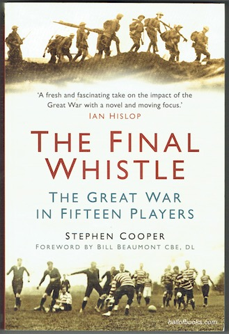 Image for The Final Whistle: The Great War In Fifteen Players