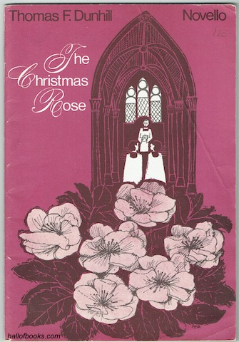 Image for The Christmas Rose: A Cantata of the Nativity for Treble Voices in Unison and Two-Parts (Op. 85)