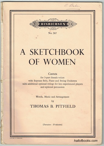 Image for A Sketchbook Of Women: Cantata for 3-part female voices with Soprano Solo, Piano and String Orchestra with additional optional strings for less experienced players and optional percussion. Vocal Score