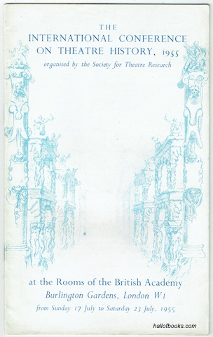 Image for The International Conference On Theatre History, 1955, at the rooms of the British Academy, Burlington Gardens, London